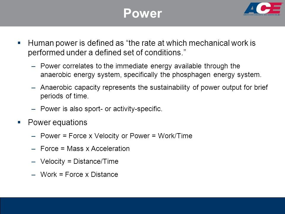 Power Human power is defined as the rate at which mechanical work is performed under a defined set of conditions.