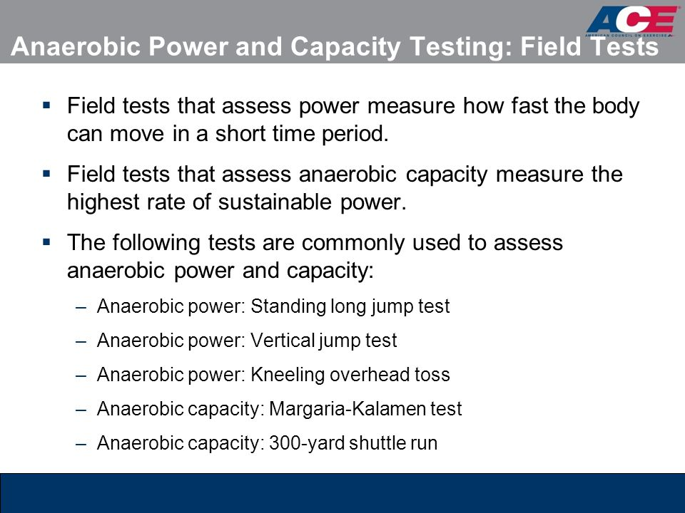 Anaerobic Power and Capacity Testing: Field Tests