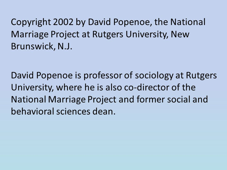 By david popenoe discovery channel ppt download copyright 2002 by david popenoe the national marriage project at rutgers university new brunswick solutioingenieria