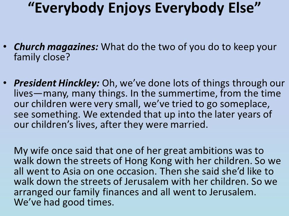 Everybody Enjoys Everybody Else