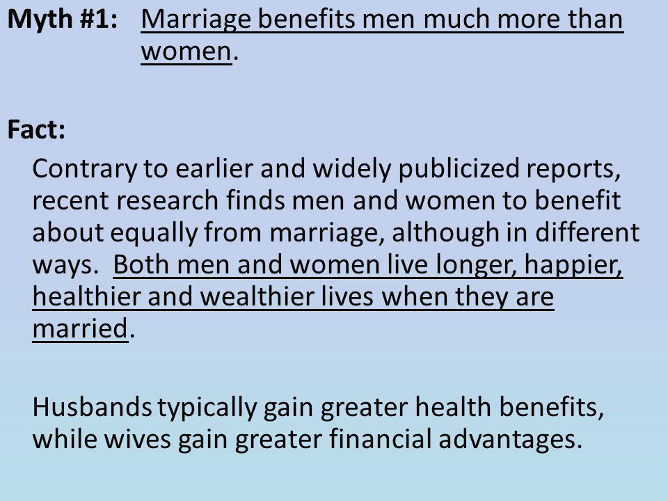 Myth #1: Marriage benefits men much more than women