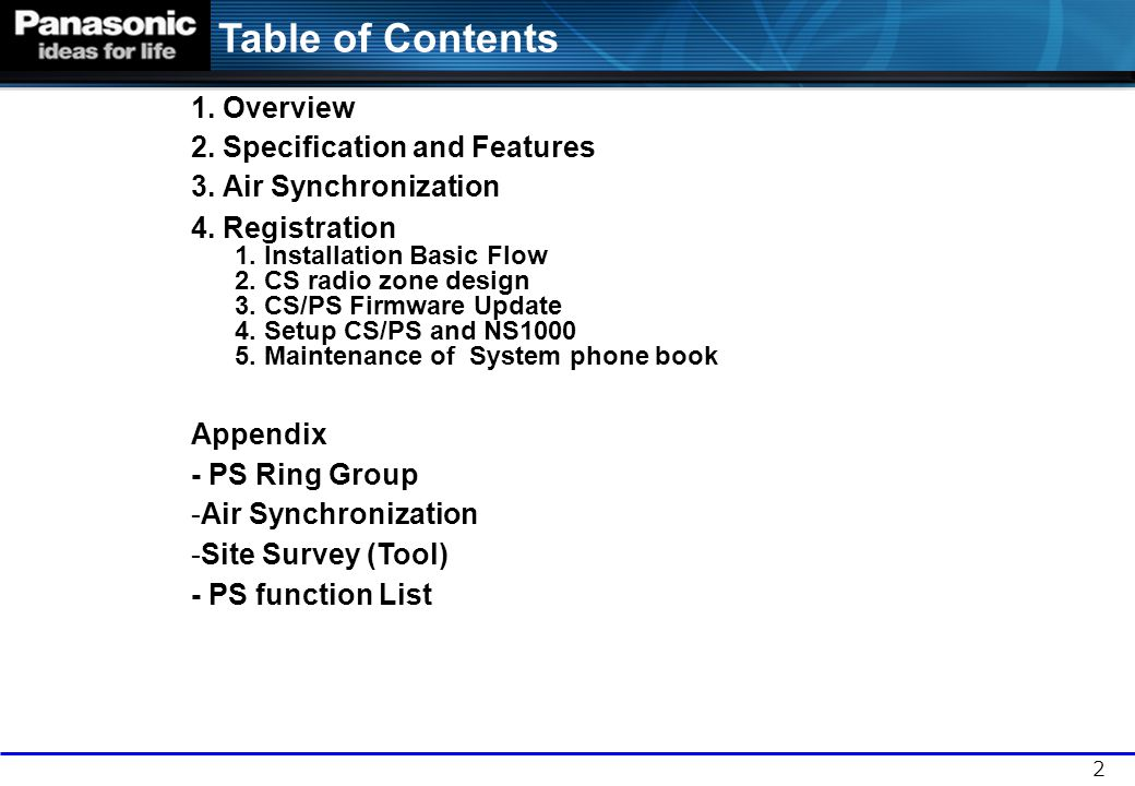 Table of Contents 1. Overview 2. Specification and Features