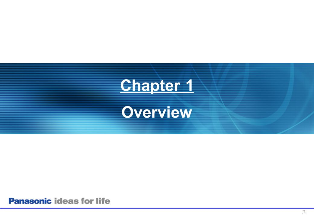 Chapter 1 Overview Chapter 1: Product Overview . 3