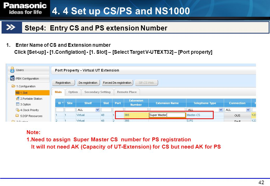 4. 4 Set up CS/PS and NS1000 Step4: Entry CS and PS extension Number