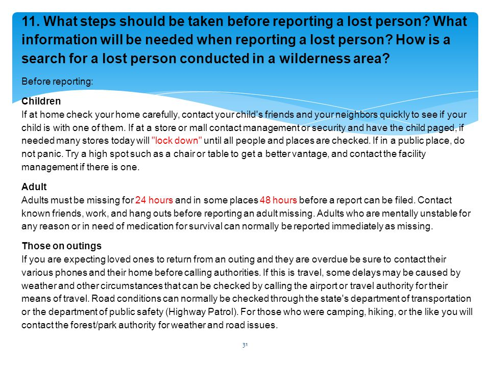 11. What steps should be taken before reporting a lost person