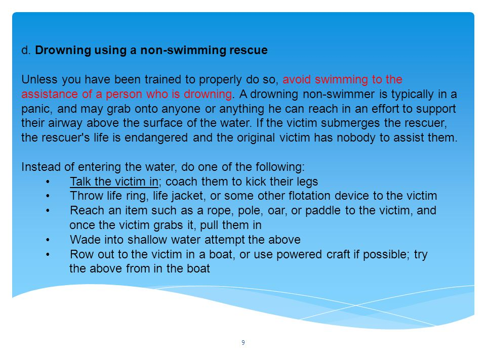 d. Drowning using a non-swimming rescue