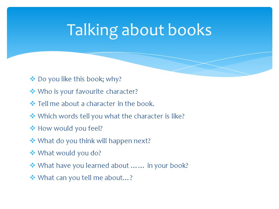 Talking about books Do you like this book; why