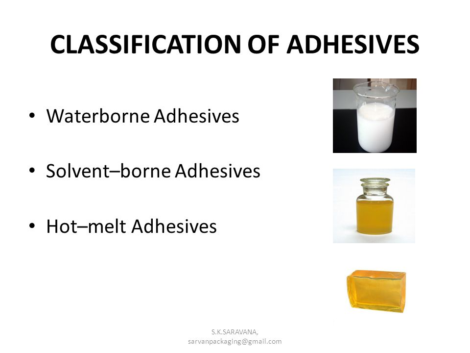 CLASSIFICATION OF ADHESIVES