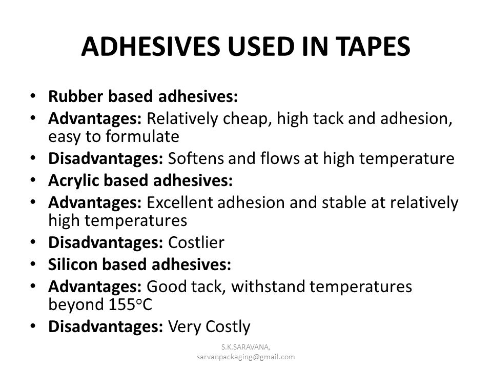 ADHESIVES USED IN TAPES