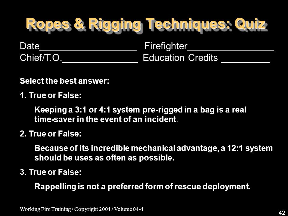 Ropes & Rigging Techniques: Quiz