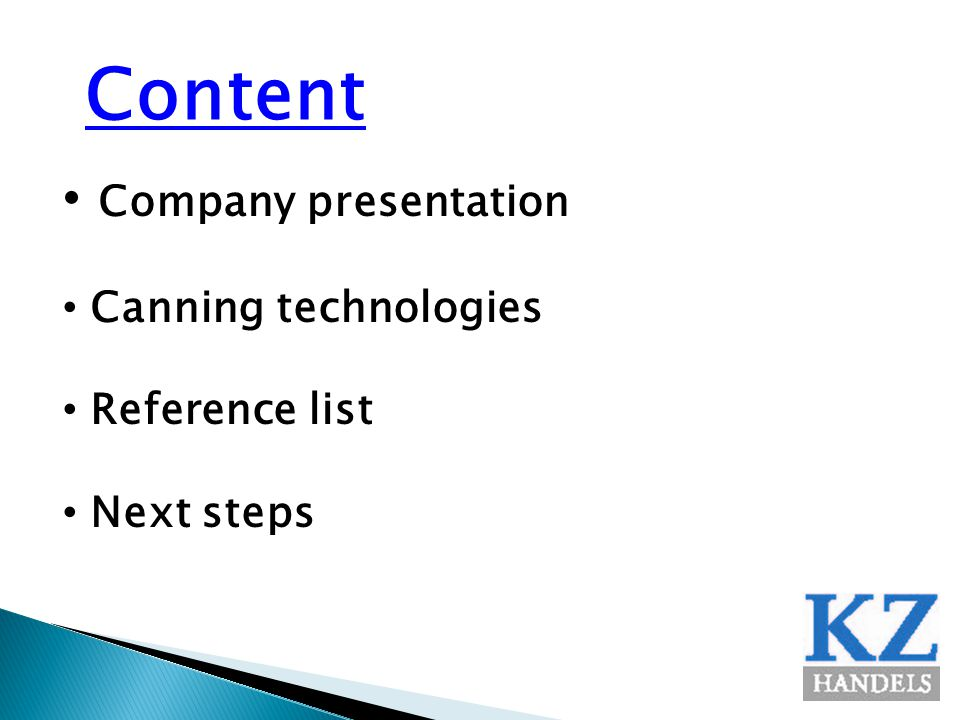 Content Company presentation Canning technologies Reference list