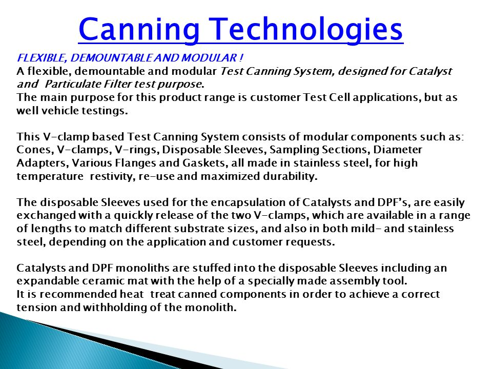 Canning Technologies FLEXIBLE, DEMOUNTABLE AND MODULAR !