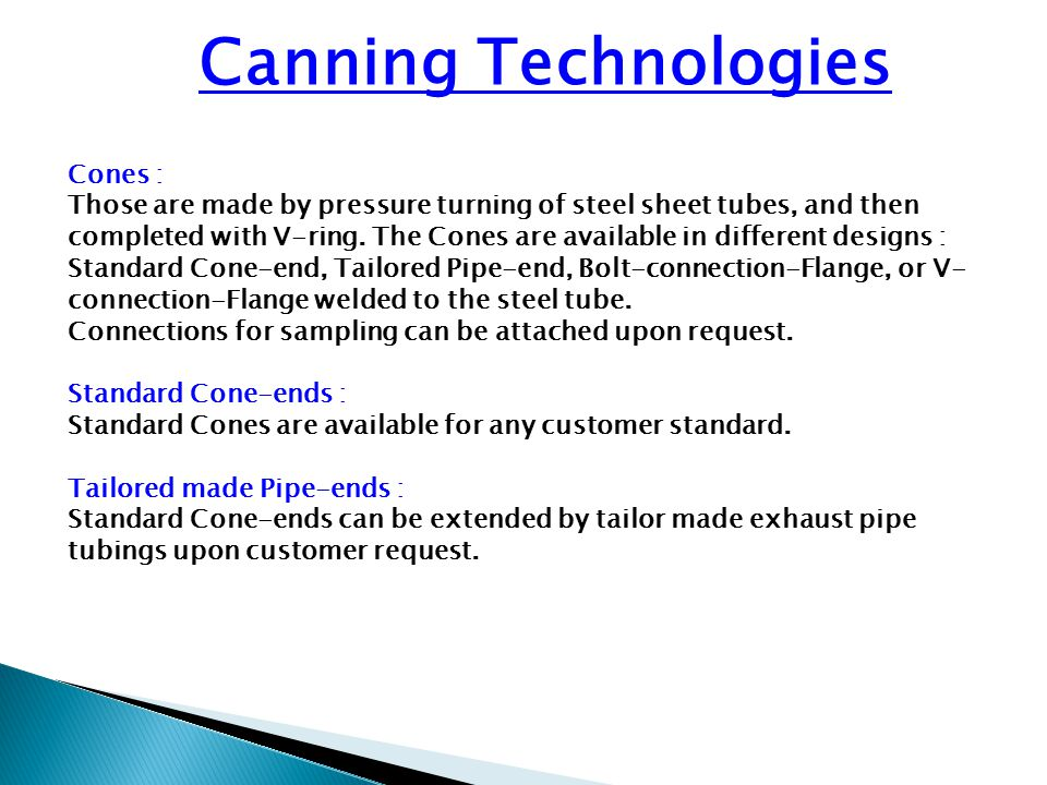 Canning Technologies Cones :