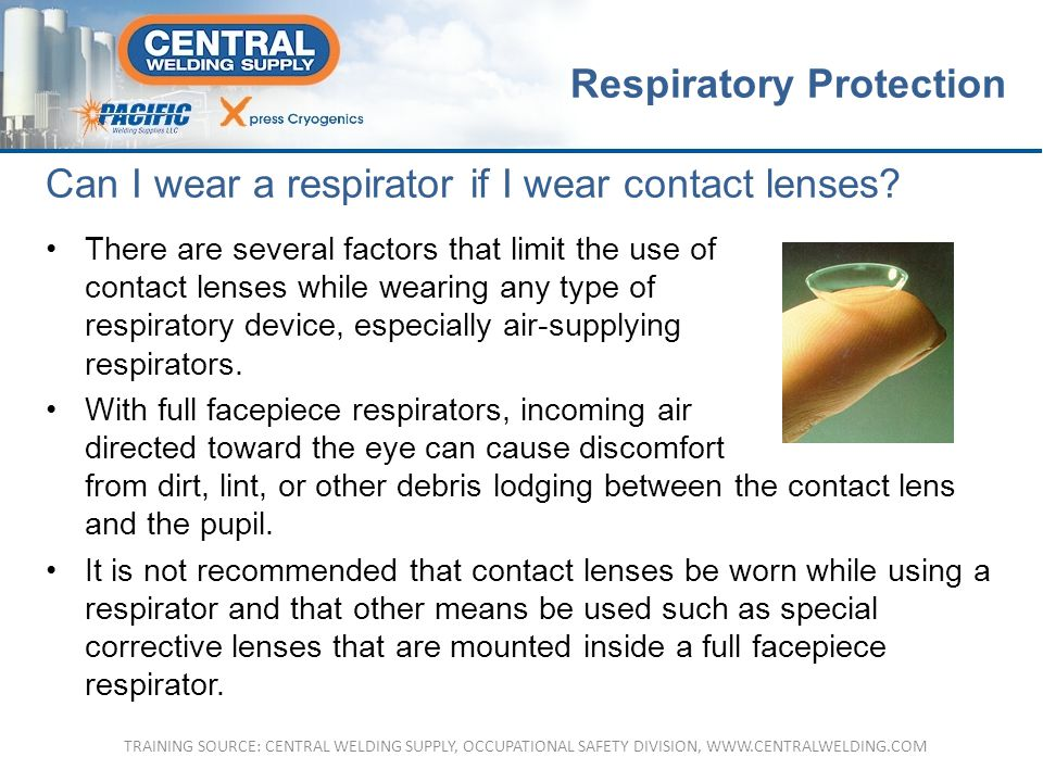 Can I wear a respirator if I wear contact lenses