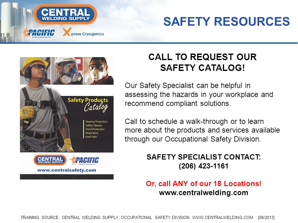 SAFETY RESOURCES CALL TO REQUEST OUR SAFETY CATALOG!