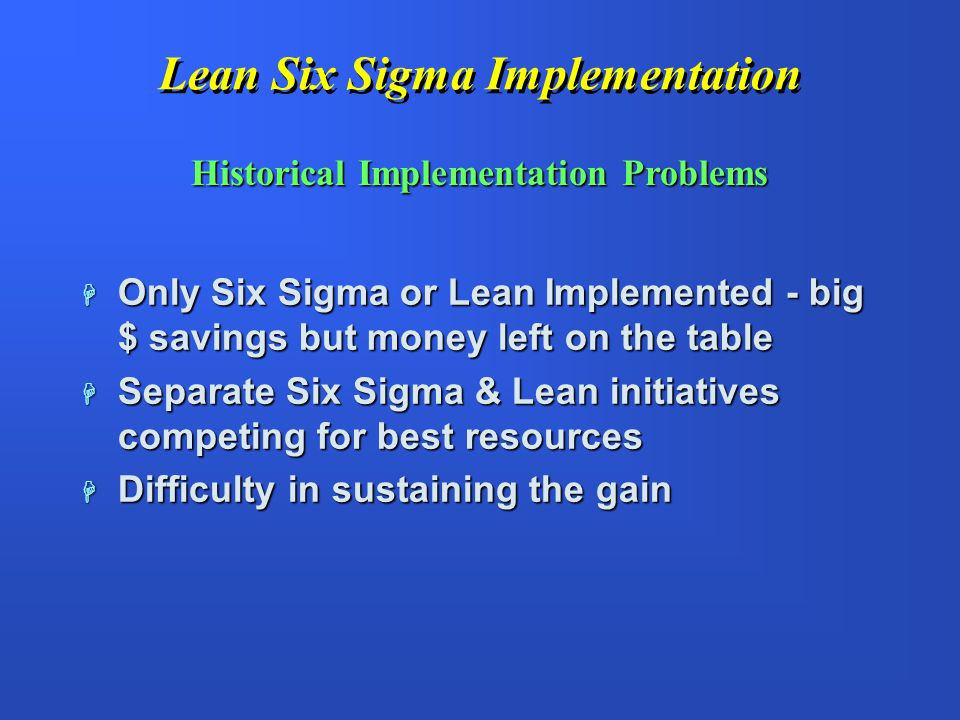 Lean Six Sigma Implementation