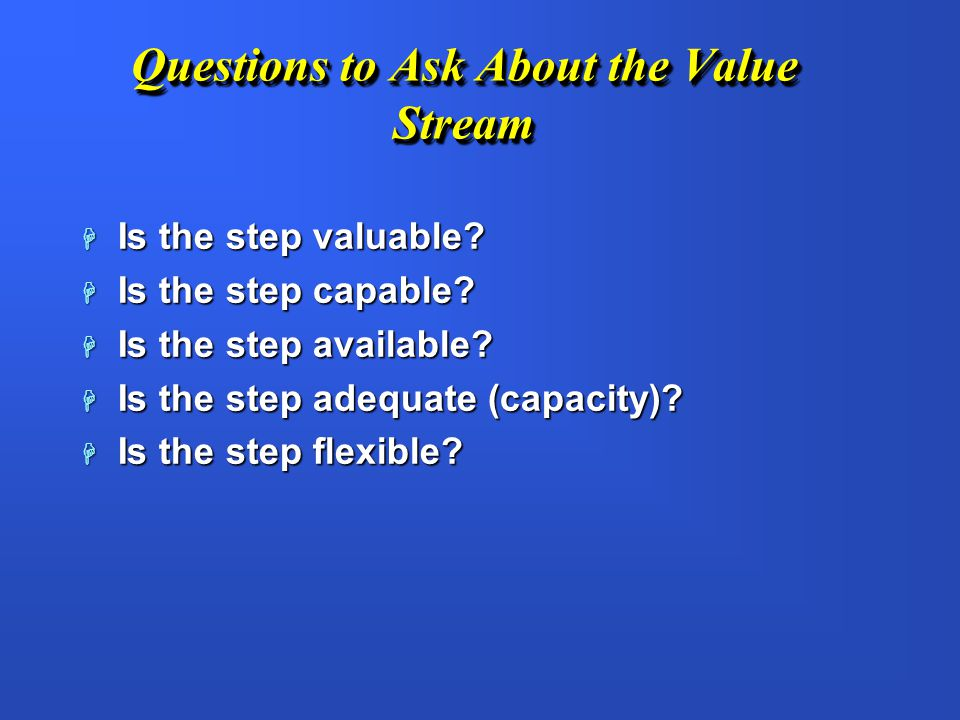 Questions to Ask About the Value Stream
