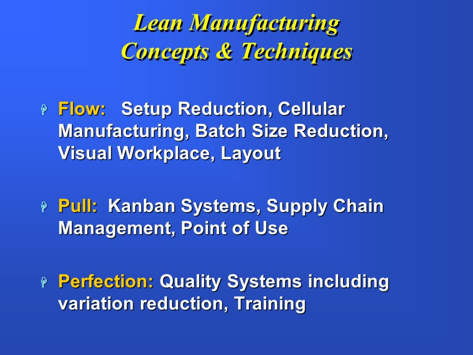 Lean Manufacturing Concepts & Techniques