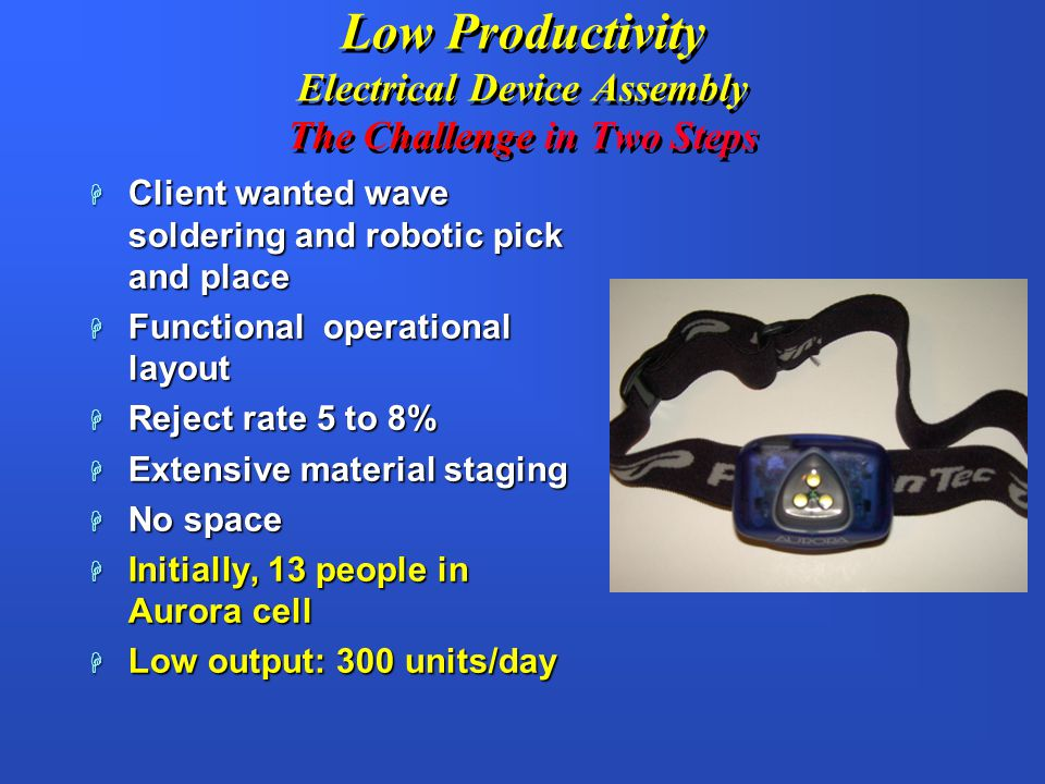 Low Productivity Electrical Device Assembly The Challenge in Two Steps
