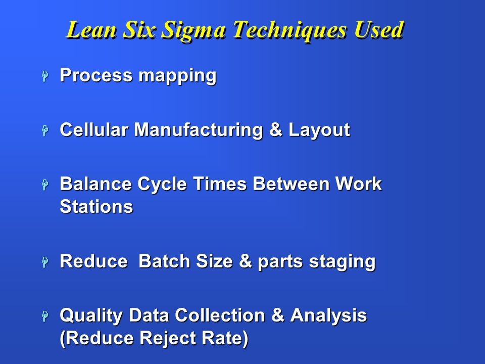 Lean Six Sigma Techniques Used