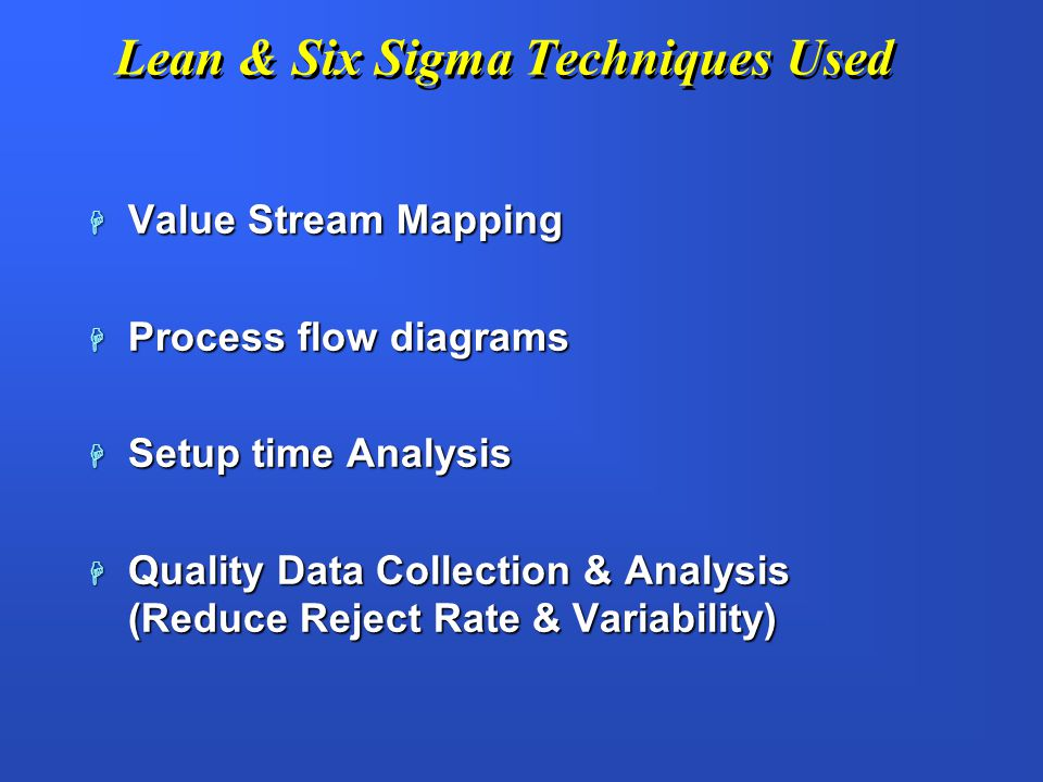 Lean & Six Sigma Techniques Used