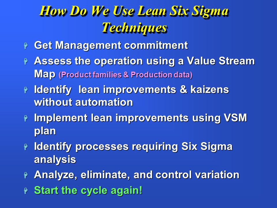 How Do We Use Lean Six Sigma Techniques