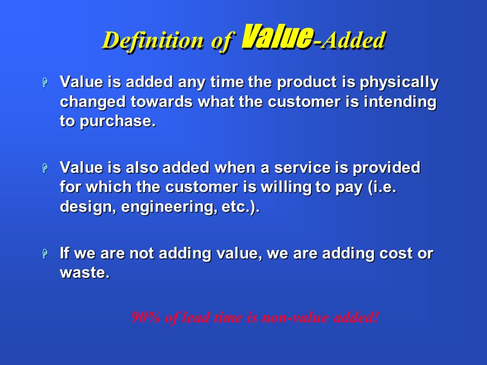 Definition of Value -Added