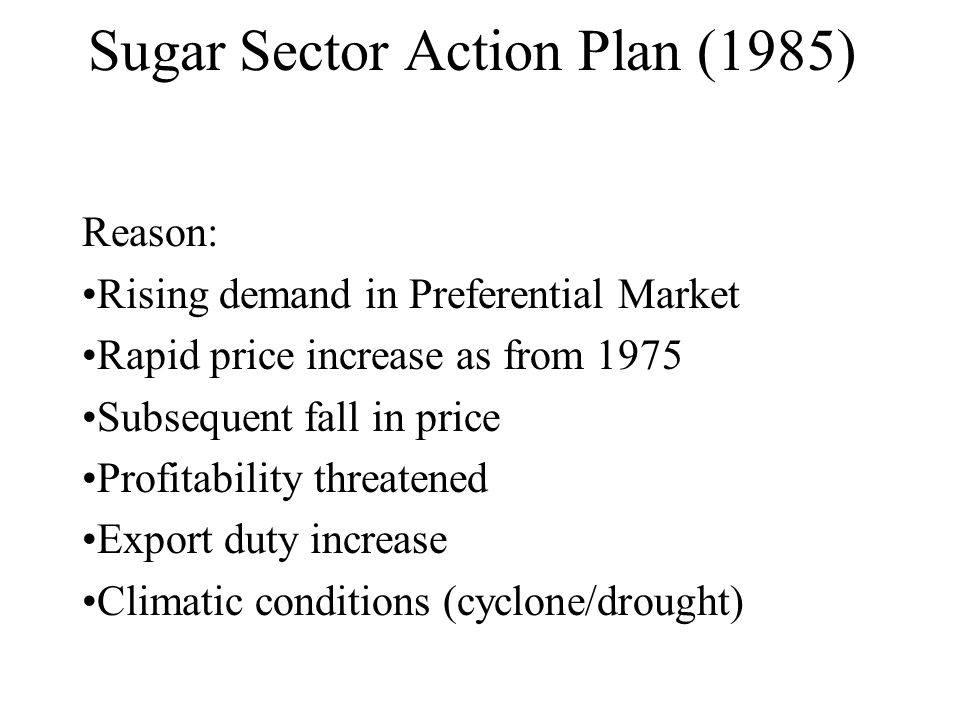 Sugar Sector Action Plan (1985)