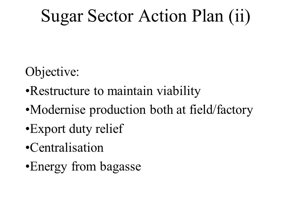 Sugar Sector Action Plan (ii)