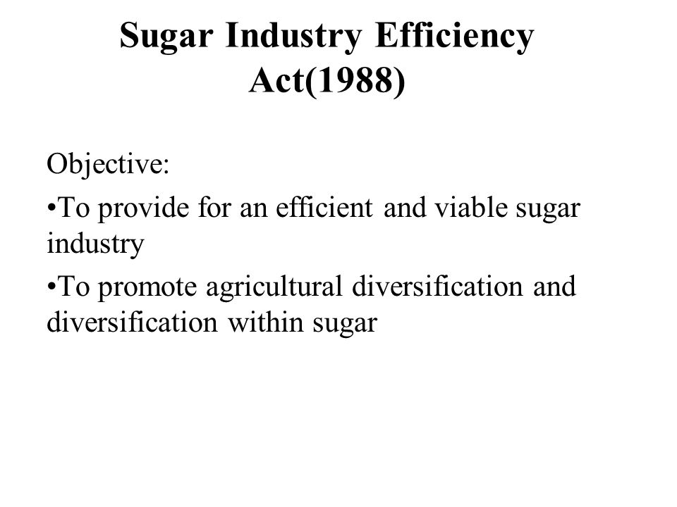 Sugar Industry Efficiency Act(1988)