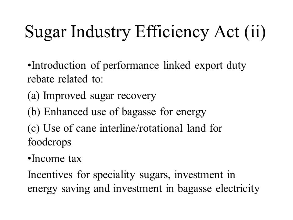 Sugar Industry Efficiency Act (ii)