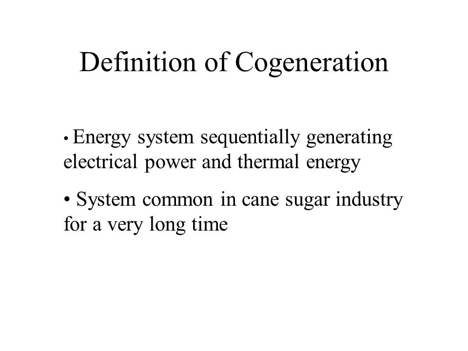 Definition of Cogeneration