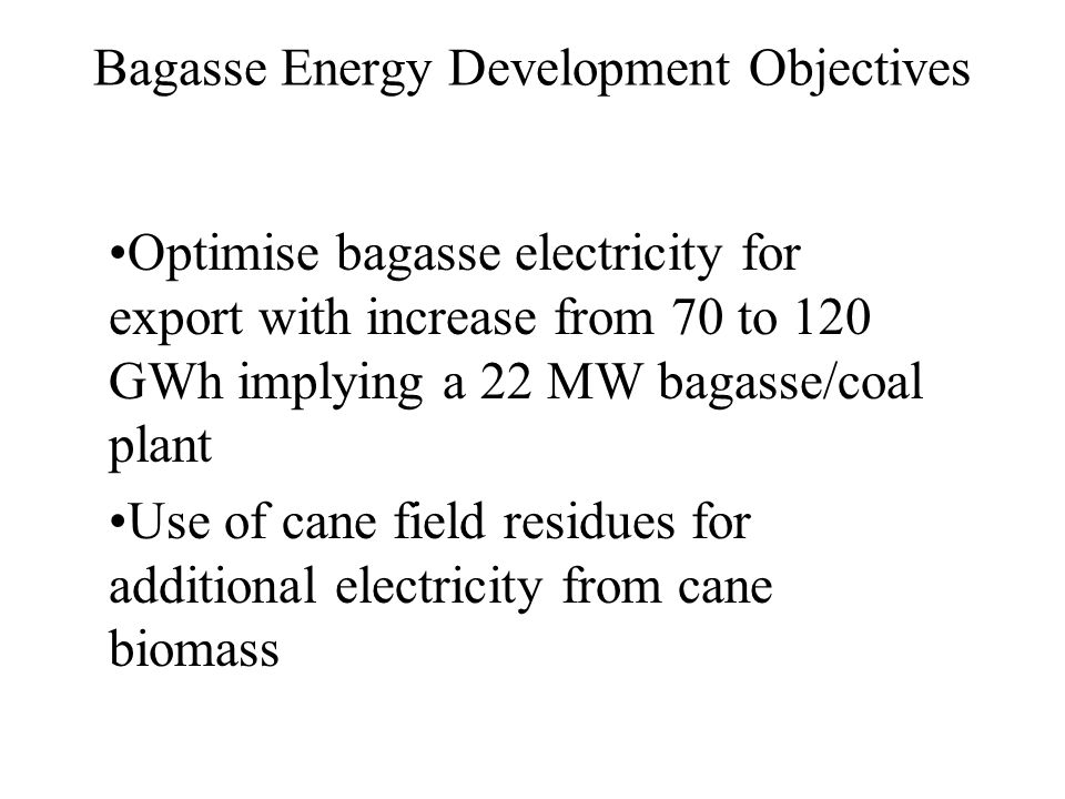 Bagasse Energy Development Objectives