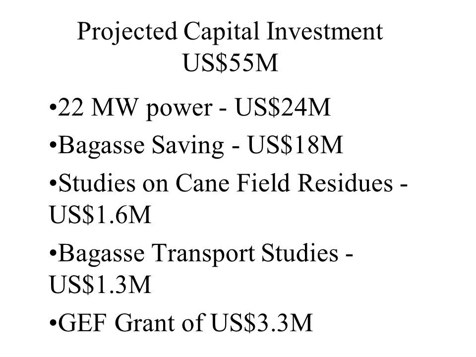 Projected Capital Investment US$55M