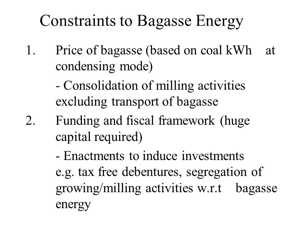 Constraints to Bagasse Energy