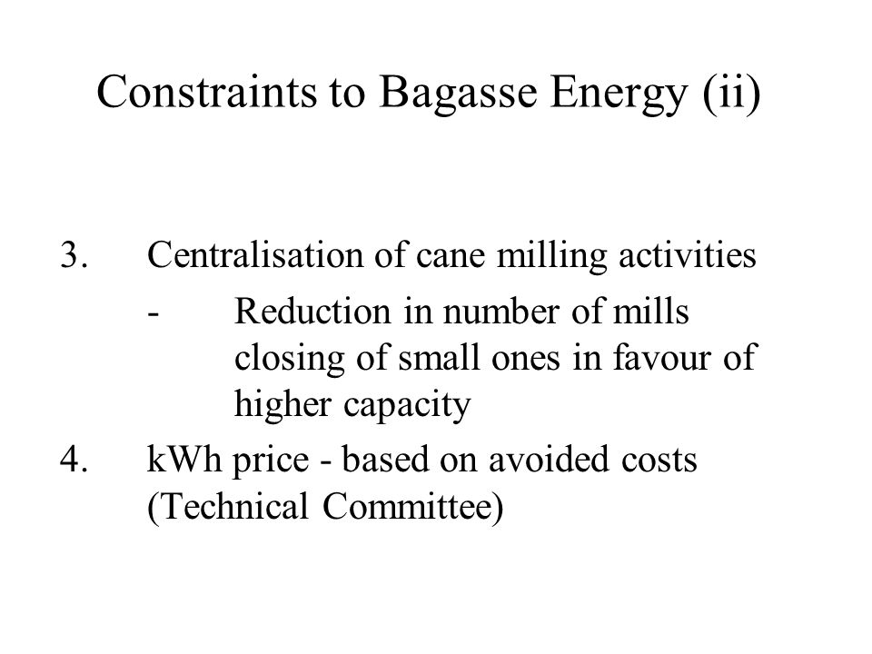 Constraints to Bagasse Energy (ii)