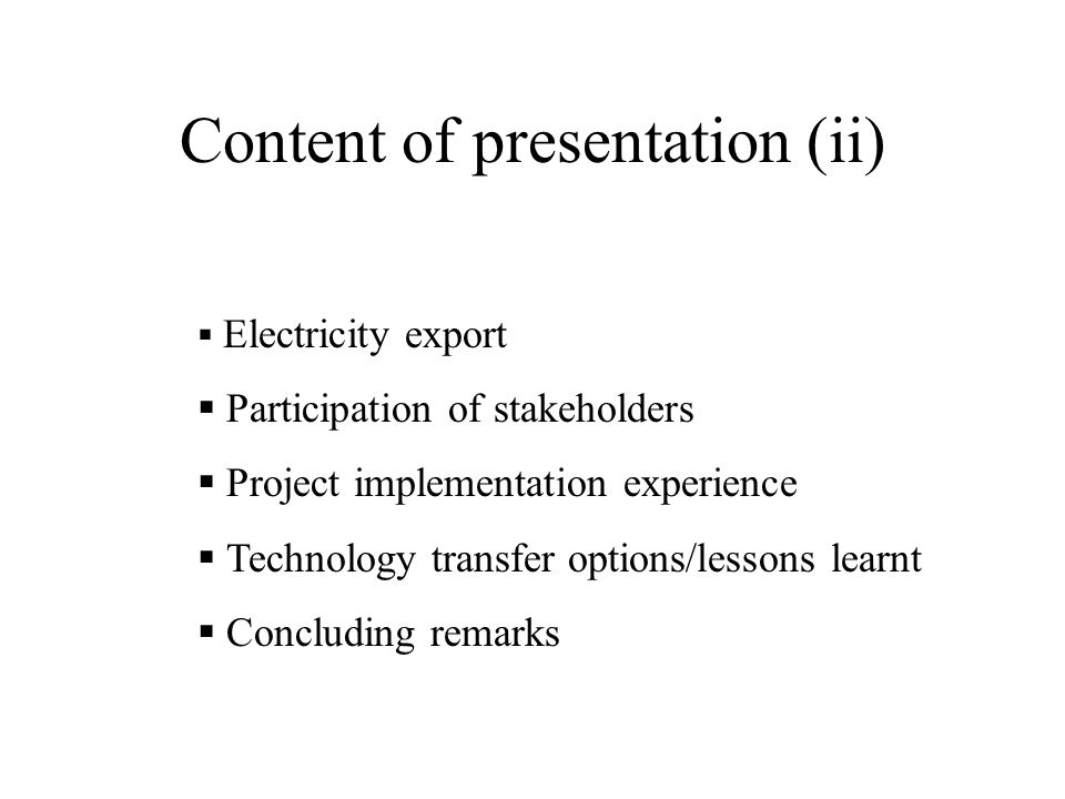 Content of presentation (ii)