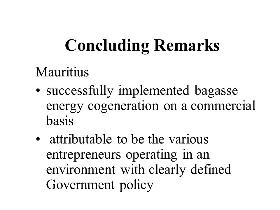 Concluding Remarks Mauritius