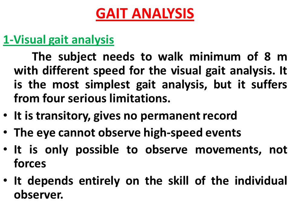 GAIT ANALYSIS 1-Visual gait analysis