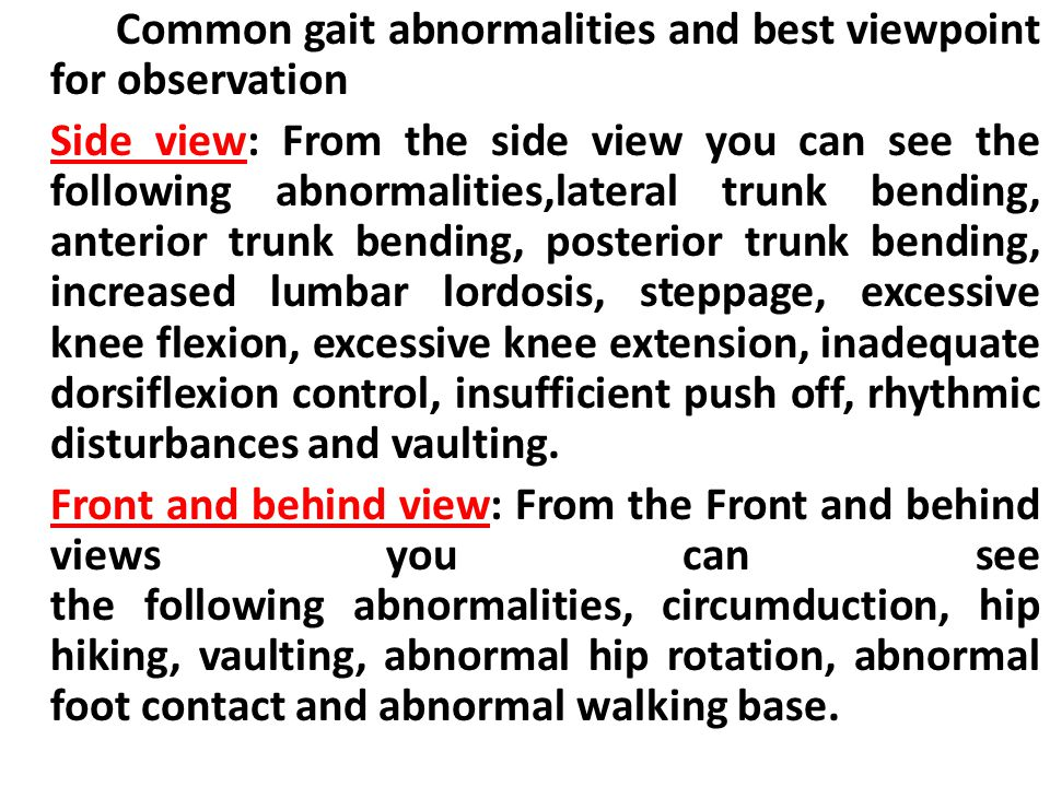 Common gait abnormalities and best viewpoint for observation