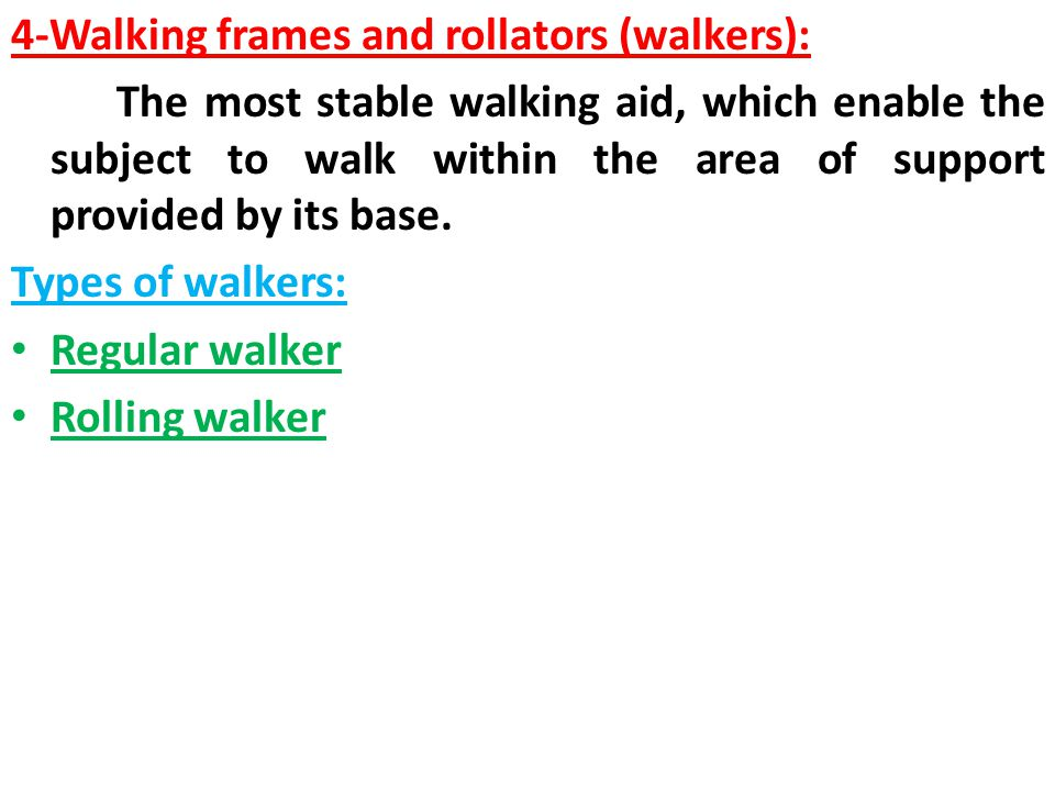 4-Walking frames and rollators (walkers):