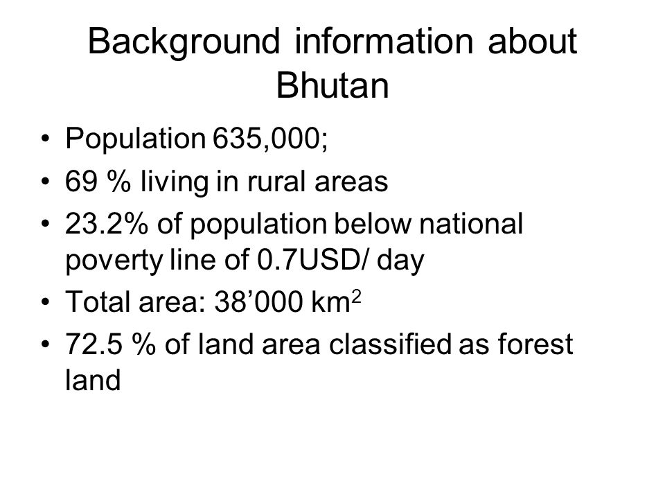 Background information about Bhutan