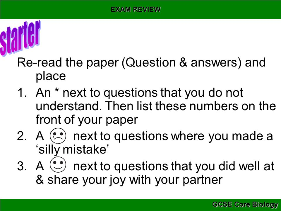 starter Re-read the paper (Question & answers) and place