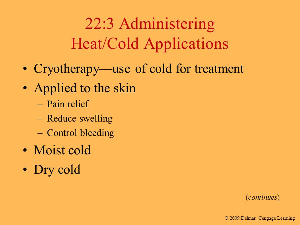 22:3 Administering Heat/Cold Applications