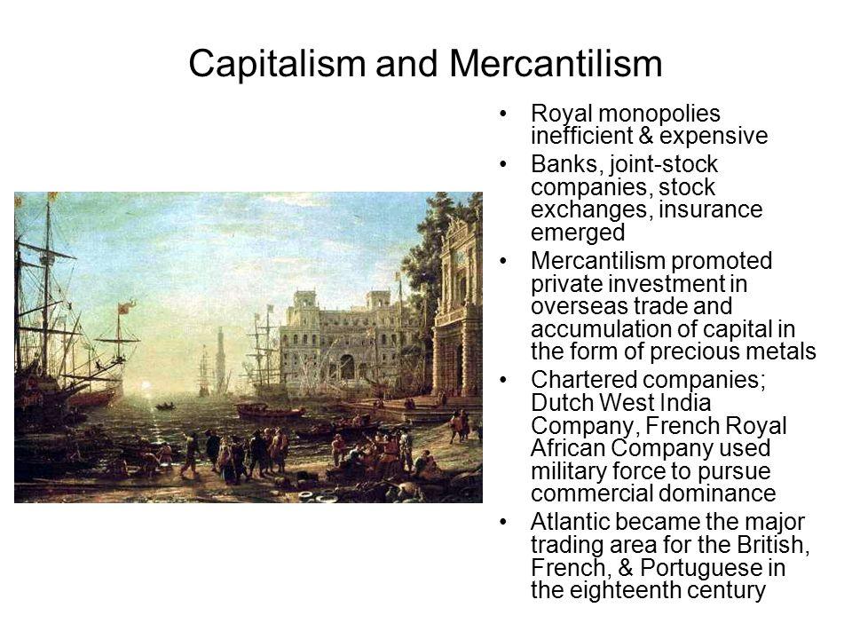 Capitalism and Mercantilism