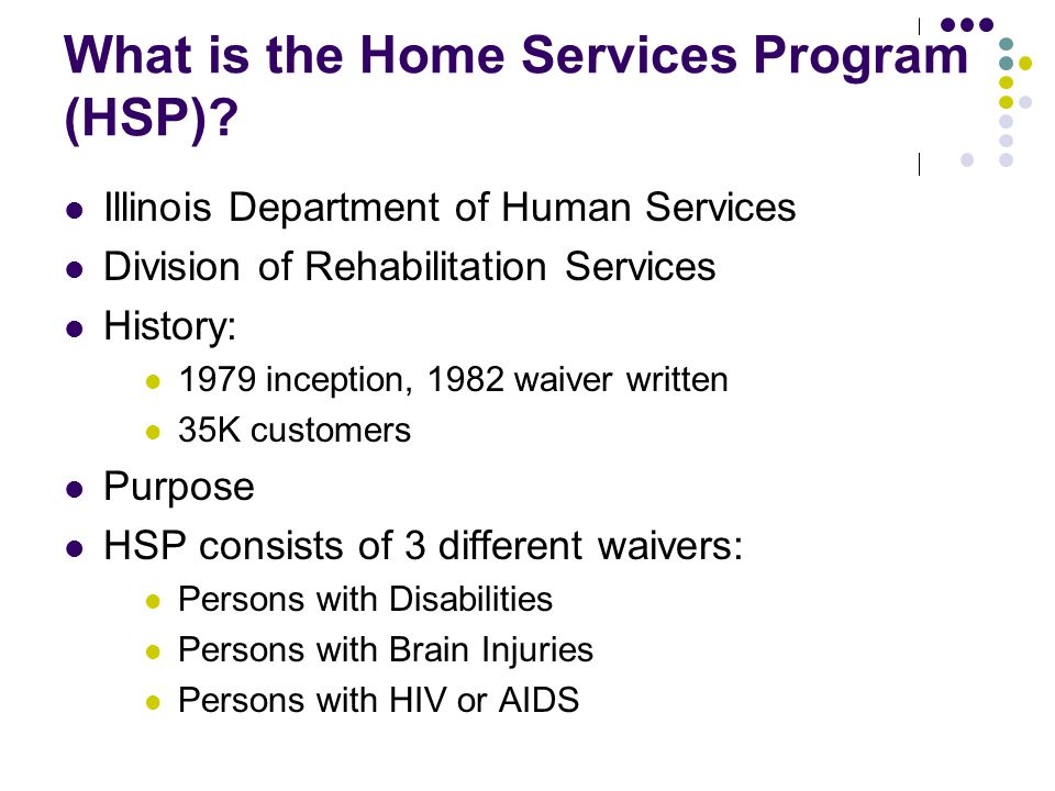 What is the Home Services Program (HSP)