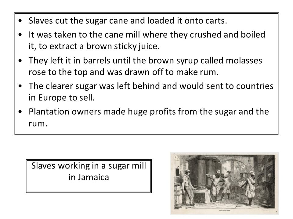 Slaves working in a sugar mill