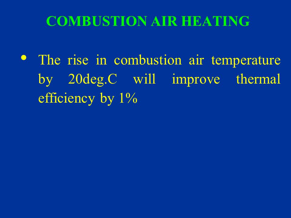 COMBUSTION AIR HEATING