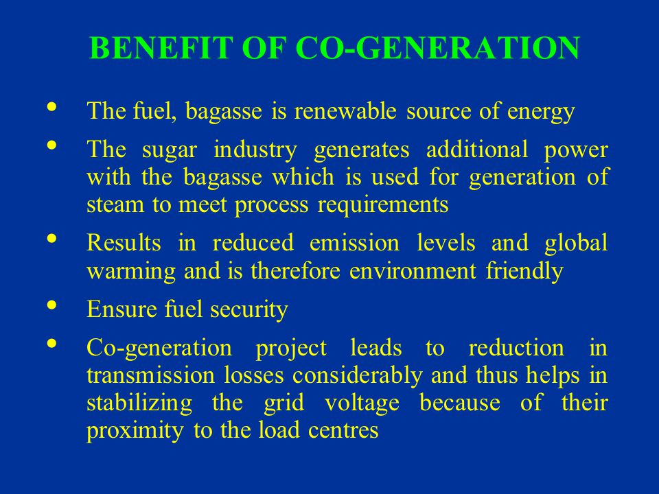BENEFIT OF CO-GENERATION