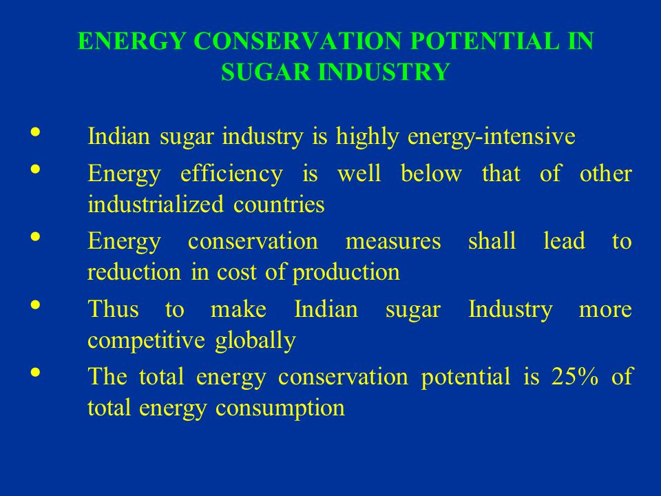 ENERGY CONSERVATION POTENTIAL IN SUGAR INDUSTRY